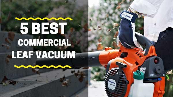 5 Best Commercial Leaf Vacuum | A Concrete Reviews